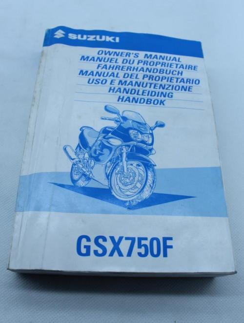 Manuel d'utilisation SUZUKI 750 GSXF 1998 - 2007